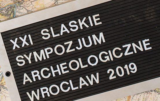 XXI Śląskie Sympozjum Archeologiczne